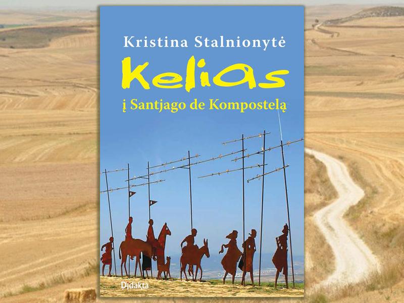 "Kristina Stalnionytė. ""Kelias į Santjago de Kompostelą"""