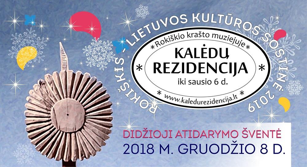 Rokiškyje – Kultūros sostinės ir Kalėdų rezidencijos atidarymo šventė