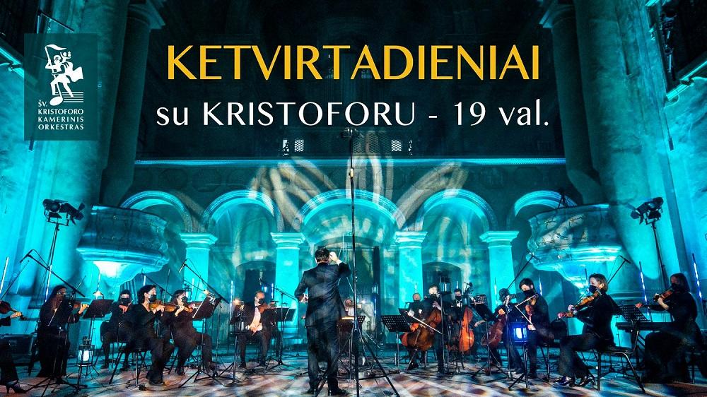 """Šv. Kristoforo kamerinis orkestras skelbia virtualių koncertų ciklą – """"Ketvirtadieniai su Kristoforu"""""""