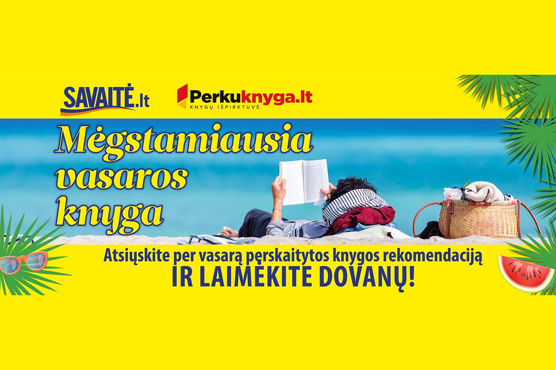 """Naujas konkursas """"Mėgstamiausia vasaros knyga"""": rekomenduokite perskaitytą knygą ir laimėkite dovanų"""